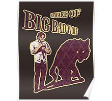 Beware of Big Bad Wolf Poster