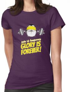 Pain Is Temporary, Glory Is Forever! v.2 Womens Fitted T-Shirt