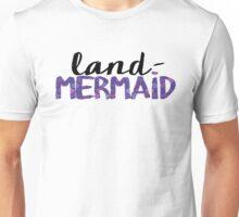 Land-Mermaid Unisex T-Shirt