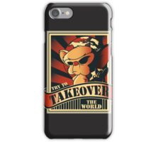 Take over the world iPhone Case/Skin