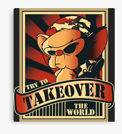 Take over the world Canvas Print