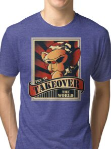 Take over the world Tri-blend T-Shirt