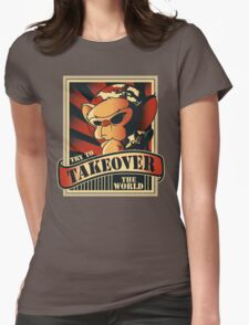 Take over the world Womens Fitted T-Shirt