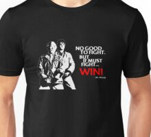 Karate Kid - No Good to Fight Unisex T-Shirt
