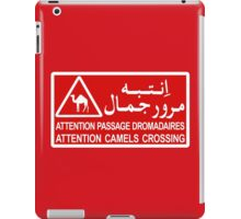 Attention Camels Crossing, Sign, Tunisia iPad Case/Skin