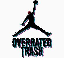 Michael Jordan Is Overrated Trash Unisex T-Shirt