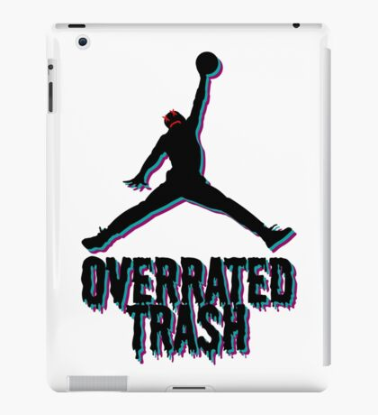 Michael Jordan Is Overrated Trash iPad Case/Skin