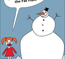 Frosty the Fatman by jderr273
