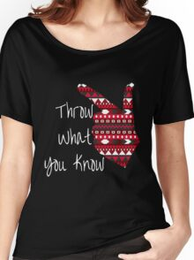 Throw What You Know Guns Up Women's Relaxed Fit T-Shirt