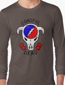 Goatful Dead Long Sleeve T-Shirt