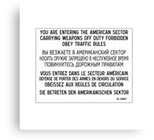 You Are Entering The American Sector, Sign, Germany Canvas Print