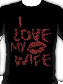 Love Thy Wife T-Shirt