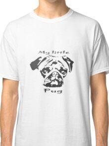 My little Pug Classic T-Shirt