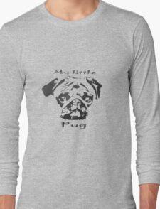 My little Pug Long Sleeve T-Shirt