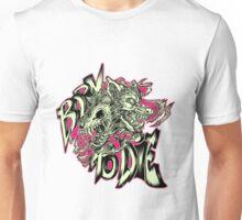 Born to Die III Unisex T-Shirt
