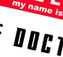 Hello, I'm The Doctor Sticker
