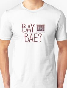 Bay or Bae? Life Is Strange. T-Shirt