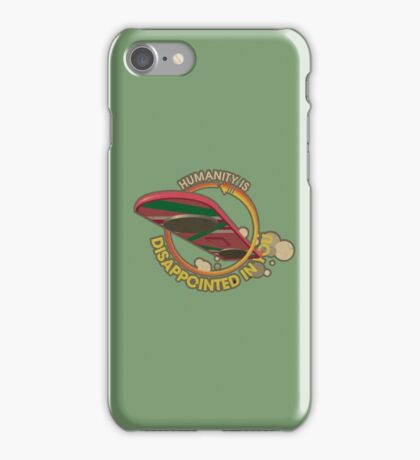 Humanity is Disappointed in You iPhone Case/Skin