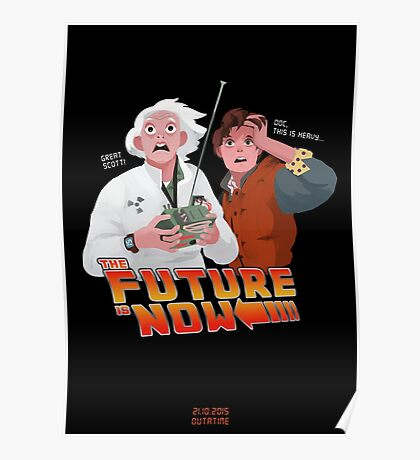 The Future is Now...That's Heavy Poster