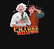 The Future is Now...That's Heavy T-Shirt
