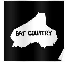 Bat Country Poster