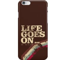 Life goes on… iCase iPhone Case/Skin
