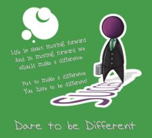 Dare to be different success edition by illustratorjr