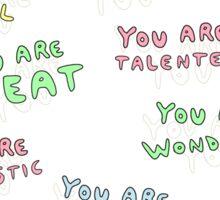 You are... Sticker
