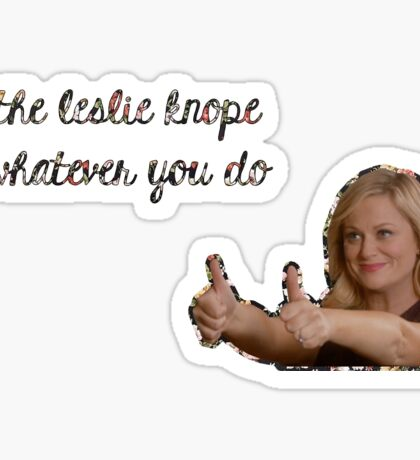 Be Leslie Knope Sticker