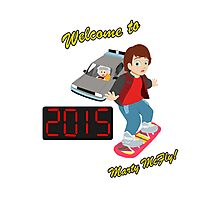 Welcome to 2015, Marty McFly! Photographic Print