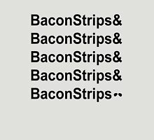 Bacon Strips Unisex T-Shirt