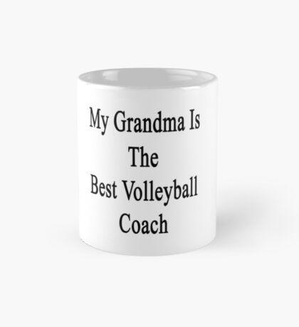My Grandma Is The Best Volleyball Coach  Mug