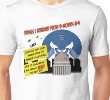 Things I Learned from B-Movies #4 Unisex T-Shirt