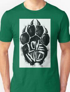 Love Wild Unisex T-Shirt