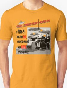 Things I Learned from B-Movies #6 T-Shirt