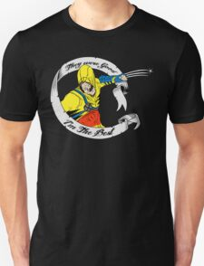I'm the best. Unisex T-Shirt