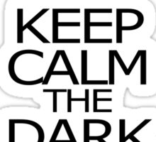 Keep Calm The Dark Lord is Coming Sticker