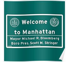 Welcome to Manhattan Sign Poster