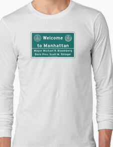 Welcome to Manhattan Sign Long Sleeve T-Shirt