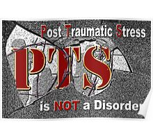 PTS - is NOT  a Disorder Poster