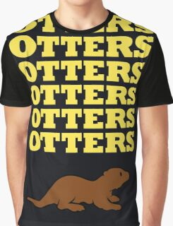 OTTERS OTTERS OTTERS Graphic T-Shirt