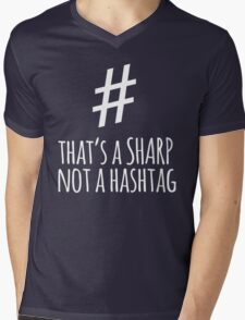 Funny 'That's a Sharp Not a Hashtag' Musician T-Shirt T-Shirt