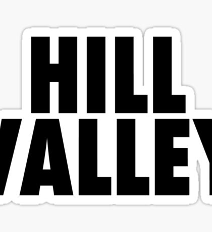 Hill Valley - Back To The Future Sticker