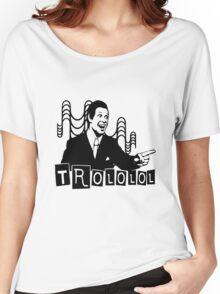 Trololo  Women's Relaxed Fit T-Shirt