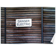 Danger Electric Poster
