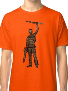 Army Of Darkness Ash Quotes Classic T-Shirt