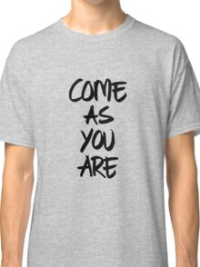 Come as you are, brush - OneMandalaAday Classic T-Shirt
