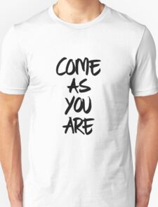 Come as you are, brush - OneMandalaAday Unisex T-Shirt