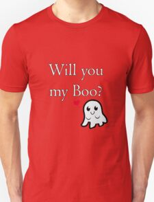 Will you be my Boo? T-Shirt