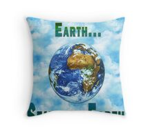 What happens on Earth... Throw Pillow